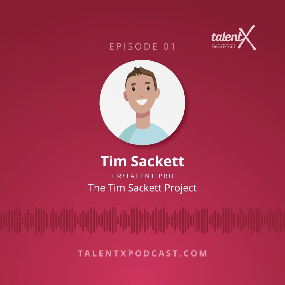 TalentX Podcast Tim Sackett Fuel50