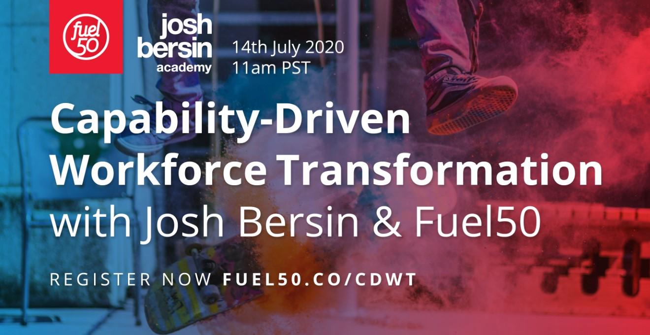 Josh Bersin Fuel50 Webinar