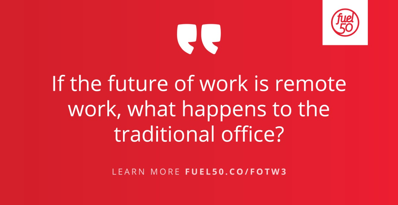 Home vs Office Future of the Worker Fuel50